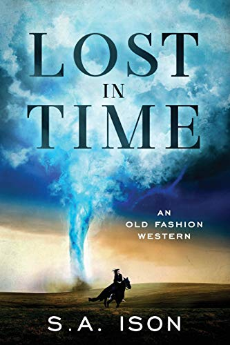 Lost in Time: An Old Fashion Western