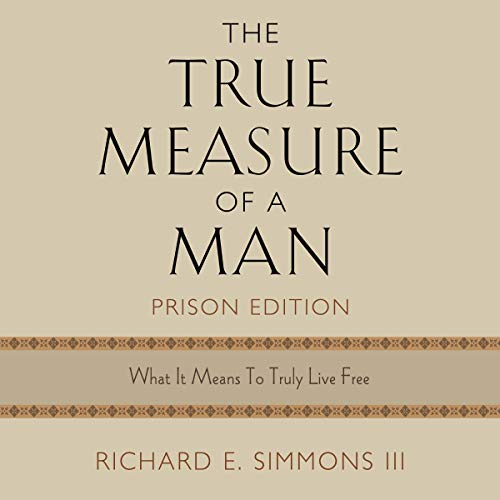 The True Measure of a Man, Prison Edition audiobook cover art