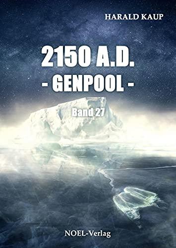 2150 A.D. - Genpool - (Neuland Saga)