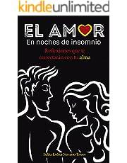 EL AMOR: En noches de insomnio (Spanish Edition)