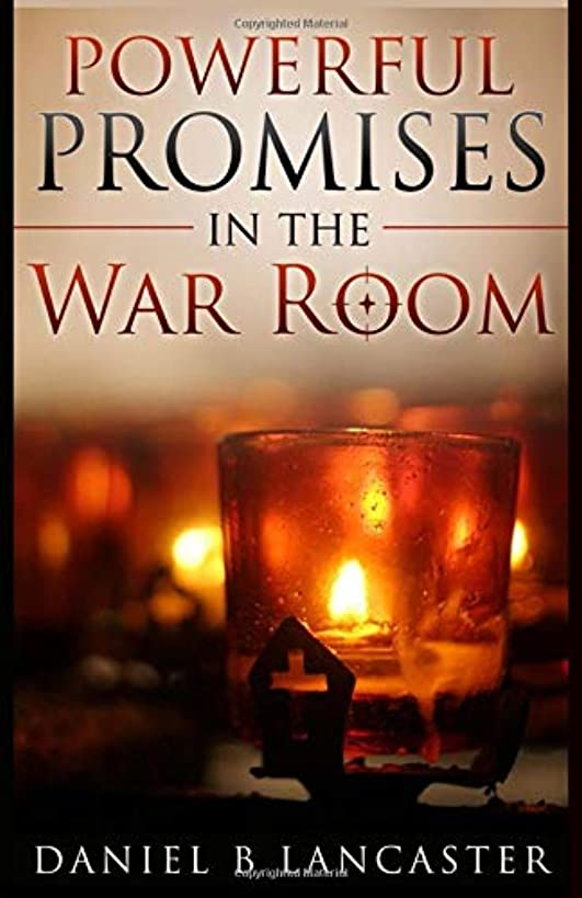 Powerful Promises in the War Room: 100 Life-Changing Promises from God to You (Battle Plan for Prayer)