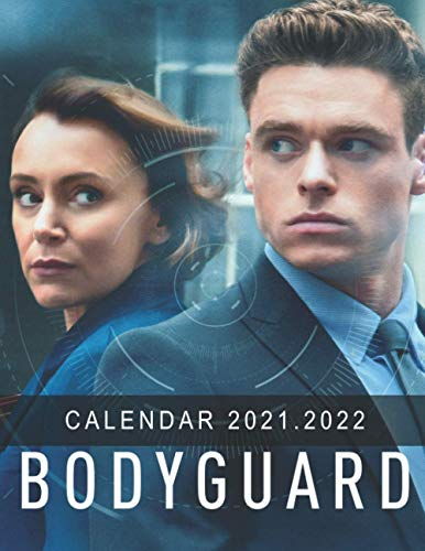 Bodyguard: 2021 – 2022 TV Series & Movie Calendar – 18 months – 8.5 x 11 inch High Quality Images