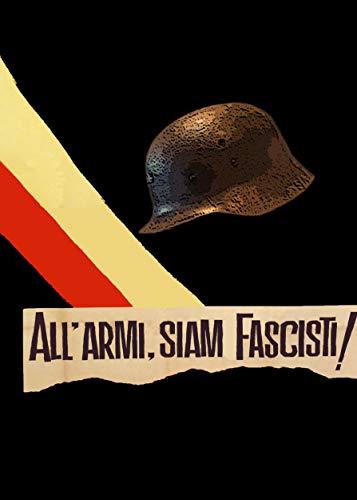 All'armi Siam Fascisti