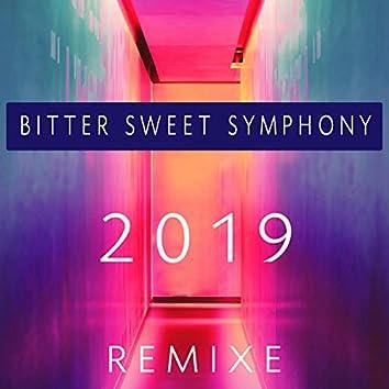 Bitter Sweet Symphony (Remixe 2019)