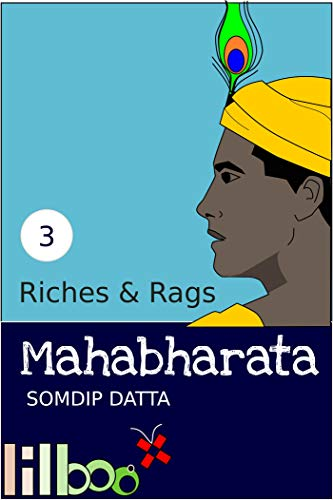 Riches and Rags (The Lilboox Mahabharata Book 3) (English Edition)