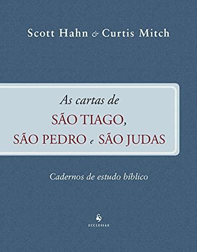 As Cartas de São Tiago, São Pedro e São Judas - Cadernos de Estudo Bíblico