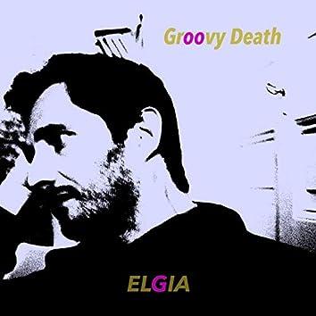 Groovy Death