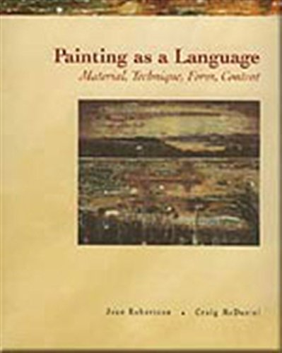Painting as a Language: Material, Technique, Form & Content