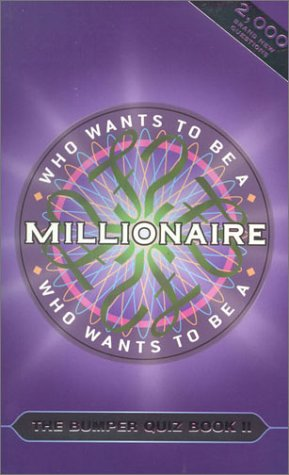 Who Wants to Be a Millionaire: The Bumper Quiz Book II