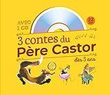 3 contes du Père Castor : Roule galette... - Poule rousse - La Plus Mignonne des Petites Souris