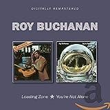 Buchanan,Roy: Loading Zone/You'Re Not Alone (Audio CD)