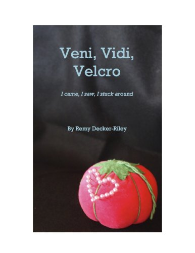 Veni, Vidi, Velcro (English Edition)