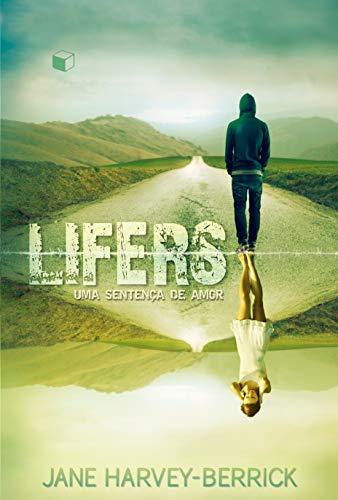 Lifers: Uma sentença de amor
