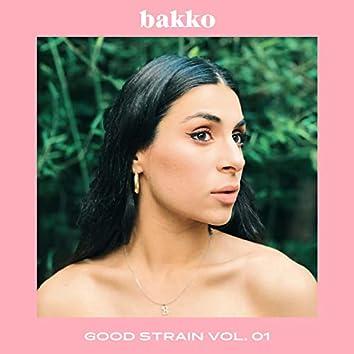 Good Strain Vol. 01