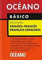 Diccionario Oceano Basico Espanol-Frances/Francais-Espagnol (Diccionarios)