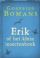 Erik of het klein insectenboek