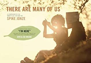 There Are Many of Us: A Companion to the Short Film 'I'm Here' by Spike Jonze