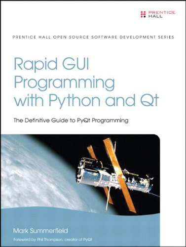 Rapid GUI Programming with Python and Qt: The Definitive Guide to PyQt Programming (Pearson Open Source Software Development Series) (English Edition)