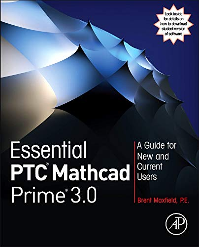 Essential PTC Mathcad Prime 3.0: A Guide for New and Current Users