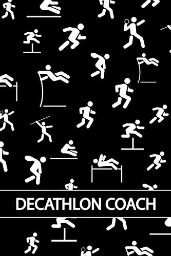DECATHLON COACH: Silhouette Decathlete Vectors, Dotted & Lined Notebook, Dot Grid and Ruled Journal, Dual Diary for Writing / Note Taking, Decorated Interior, Gifts for Coaches, Men, Women