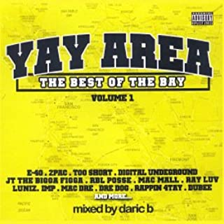 Yay Area: The Best Of The Bay [Mixtape]