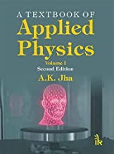 A Textbook of Applied Physics Volume I -Second Edition