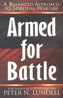 Armed for Battle: A Balanced Approach to Spiritual Warfare