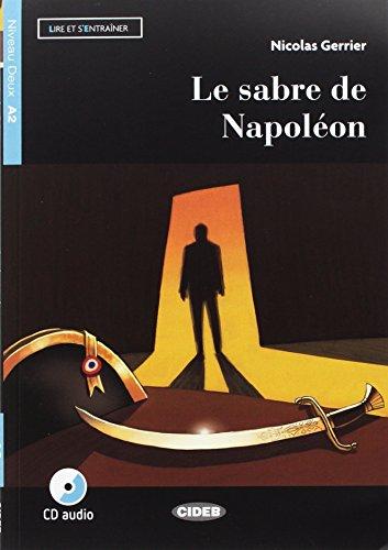 SABRE DE NAPOLEON CD EREADERS A2,LE: Le sabre de Napoleon + CD + App + DeA LINK