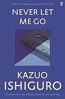 [Kazuo Ishiguro]のNever Let Me Go (English Edition)