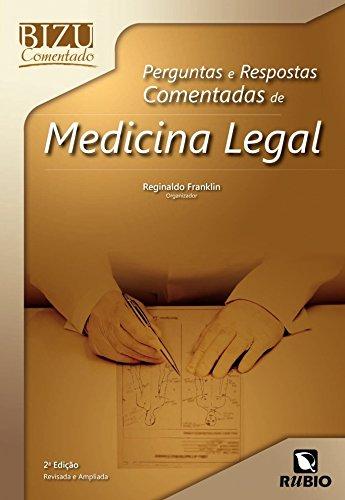 Perguntas E Respostas Comentadas De Medicina Legal