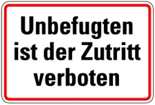 H.Klar Schild Alu Unbefugten ist der Zutritt verboten 200x300mm