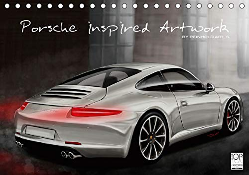 Porsche inspired Artwork by Reinhold Art´s (Tischkalender 2021 DIN A5 quer)