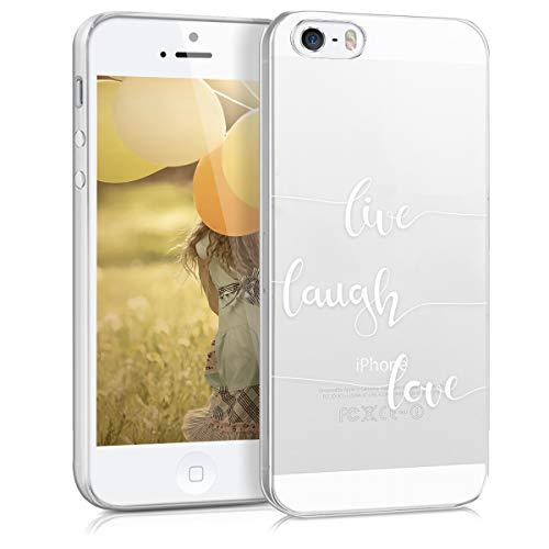 kwmobile Cover Compatibile con Apple iPhone SE (1.Gen 2016) / 5 / 5S - Custodia in Silicone TPU - Backcover Protettiva Cellulare Live Laugh Love Bianco/Trasparente