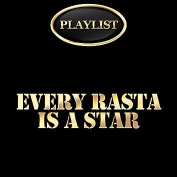 Every Rasta Is a Star Playlist