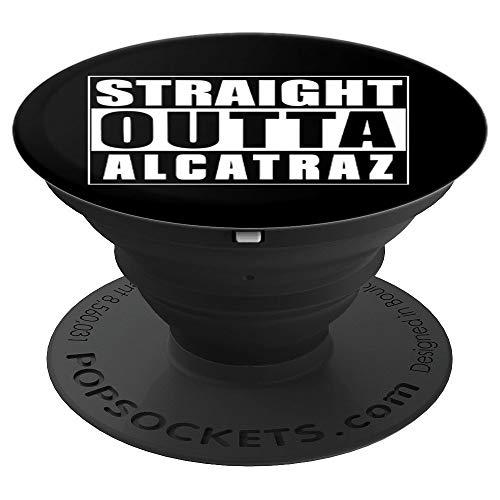 Gerade Outta Alcatraz Gefängnis Lustiges Gefängnis - PopSockets Ausziehbarer Sockel und Griff für Smartphones und Tablets