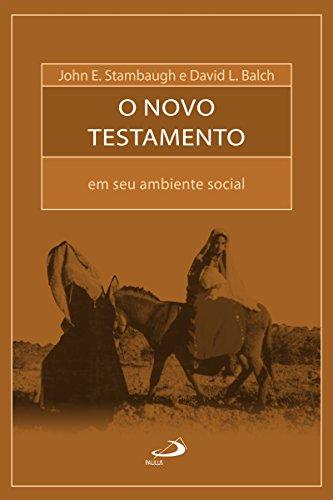 O Novo Testamento em seu ambiente social (Bíblia e Sociologia)