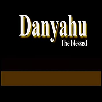 Danyahu the blessed