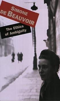 By Simone de Beauvoir The Ethics Of Ambiguity