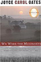 We Were the Mulvaneys (Oprah's Book Club) [Paperback]