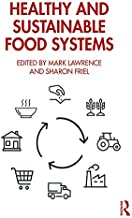 Healthy and Sustainable Food Systems (English Edition)