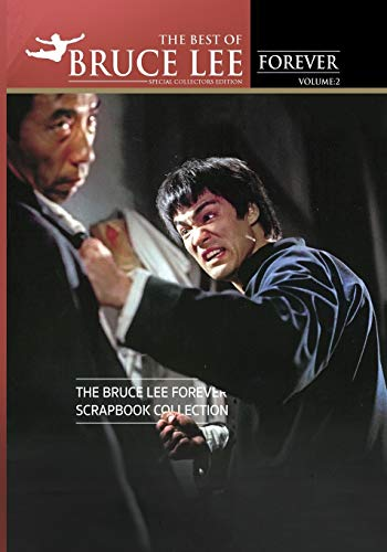 THE BEST OF BRUCE LEE FOREVER: Volume Two: The Bruce Lee Forever Scrapbook Collection
