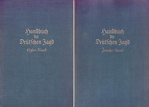Handbuch der deutschen Jagd. 2 Bände. Im Auftrage des Reichsbundes