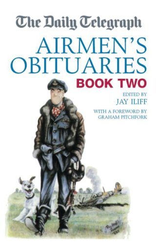 The Daily Telegraph Airmen's Obituaries Book Two: 2 (Daily Telegraph Obituaries)
