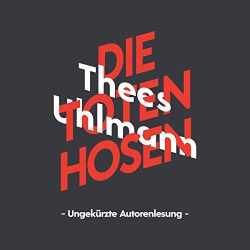 Thees Uhlmann über Die Toten Hosen  By  cover art