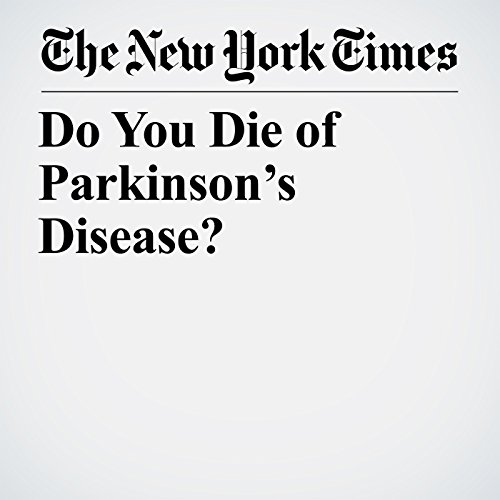 Do You Die of Parkinson's Disease? copertina