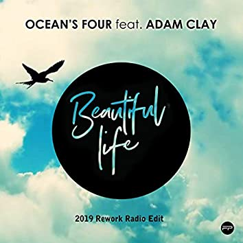 Beautiful Life (2019 Rework Radio Edit)