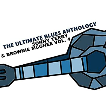 The Ultimate Blues Anthology: Sonny Terry & Brownie McGhee, Vol. 4