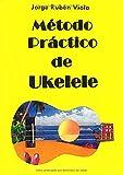 Método práctico de Ukelele