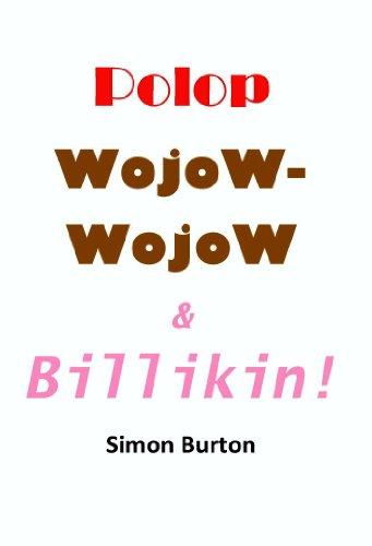 Polop, Wojow-Wojow & Billikin (PojWoj Book 1) (English Edition)