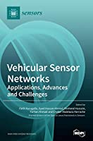 Vehicular Sensor Networks: Applications, Advances and Challenges